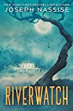 Riverwatch - A Horror Novel