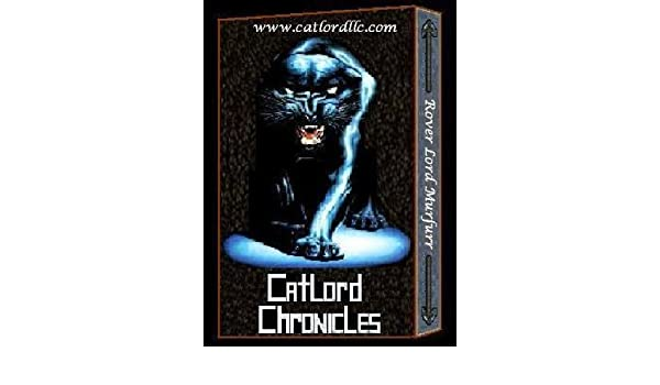 Catlord Chronicles - Rover Lord Murfurr of the Catlord Book #2
