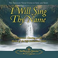 I Will Sing Thy Name 2 CD Set: Devotional Chanting LED by Monks of the Self-Realization Fellowship