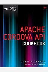 Apache Cordova API Cookbook (Mobile Programming) Kindle Edition