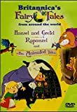 Hansel and Gretel and Rapunzel and Other Animated Tales