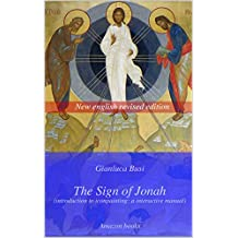 The Sign of Jonah: Introduction to iconpainting: a manual (Italian Edition)