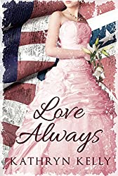 Love Always (Southern Belle Civil War Romance Book 4)
