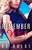 Remember When (Teach Me Book 3)