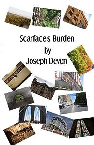 Scarface's Burden