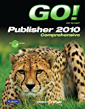 GO! with Microsoft Publisher 2010 Comprehensive
