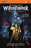 La città dei morti. Witchfinder: 4
