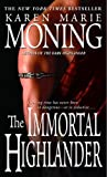 Front cover for the book The Immortal Highlander by Karen Marie Moning