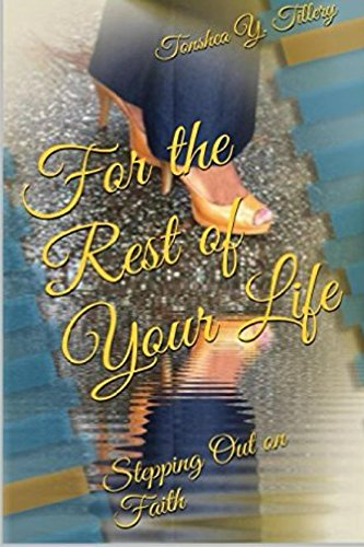 For The Rest of Your Life: Stepping Out on Faith pdf epub