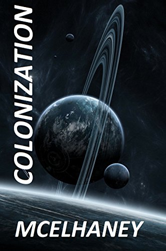 Colonization by [McElhaney, Scott]