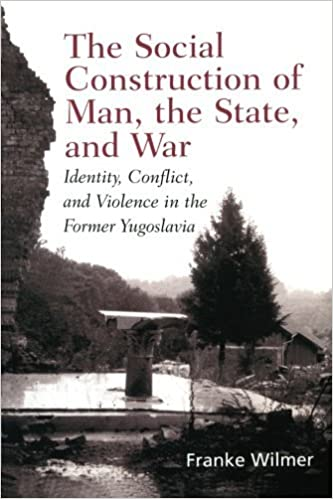 the social construction of man the state and war wilmer franke