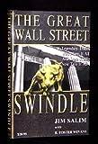 The Great Wall Street Swindle, Jim Salim and R. Foster Winnans, 1401018068