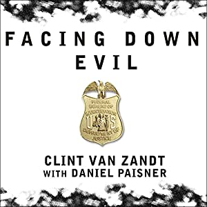 Facing Down Evil Audiobook