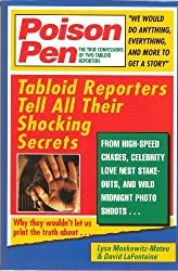 Poison Pen: The True Confessions of Two Tabloid Reporters