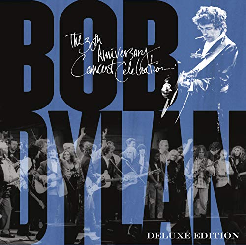 Bob Dylan - 30th Anniversary Concert Celebration ((Deluxe Edition) [Remastered]) (Bob Dylan The 30th Anniversary Concert Celebration)