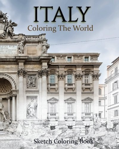 Coloring Books for Seniors: Including Books for Dementia and Alzheimers - Italy Coloring The World: Sketch Coloring Book (travel coloring adults) (Volume 1)