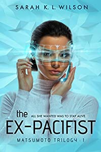 The Ex-pacifist by Sarah K L Wilson ebook deal