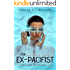 The Ex-Pacifist (Matsumoto Trilogy Book 1)