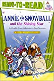 Annie and Snowball and the Shining Star, Cynthia Rylant, 1416939504