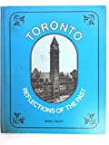 img - for Toronto; reflections of the past book / textbook / text book