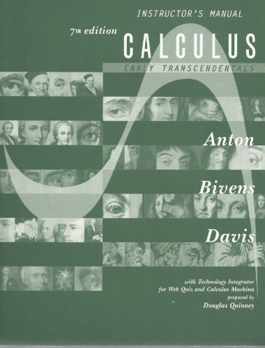 Instructor's Manual for Calculus: Early Transcendentals (Calculus: Early Transcendentals)