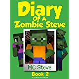 Minecraft: Diary of a Minecraft Zombie Steve Book 2: Zombie Cafe (An Unofficial Minecraft Diary Book)