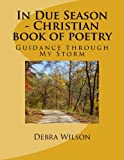 In Due Season - Christian book of poetry