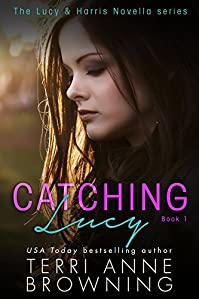 Catching Lucy by Terri Anne Browning ebook deal