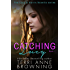Catching Lucy (The Lucy & Harris Novella Series Book 1)