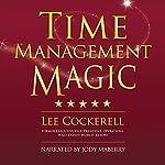 Time Management Magic | Lee Cockerell