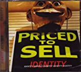 Priced To Sell - Identity
