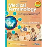 Medical Terminology: A Programmed Learning Approach to the Language of Health Care