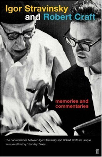 Memories and Commentaries: New One-Volume Edition Compiled and Edited by Robert Craft Hardcover November 6, 2002