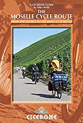 The Moselle Cycle Route: From the Source to the Rhine at Koblenz (Cicerone Guides)