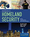 Introduction to Homeland Security, Willard M. Oliver and Nancy E. Marion, 1284045838