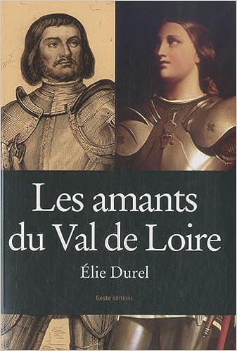 En ligne téléchargement Les Amants du Val de Loire epub, pdf