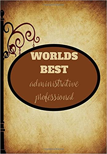Worlds best administrative professional administrative worlds best administrative professional administrative professionals day gift propress 9781987714630 amazon books fandeluxe Images