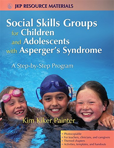 Social Skills Groups for Children and Adolescents with Asperger's Syndrome: A Step-by-Step Program (Jkp Resource Materials)