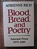 Blood, Bread and Poetry 9780393303971