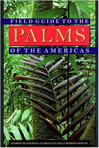 Field Guide to the Palms of the Americas by Andrew Henderson (1995-07-03)