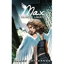 Max 2 - Objectif liberté (Aventure) (French Edition)