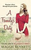 A Family's Duty, Maggie Bennett, 0749014768