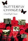 Butterfly Changes, R. Vision, 1419636944