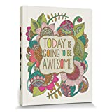Motivational Stretched Canvas Print - Today Is Going To Be Awesome, Valentina Ramos (20 x 16 inches)