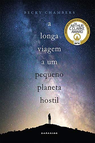 A Longa Viagem a um Pequeno Planeta Hostil: A ficção científica ...