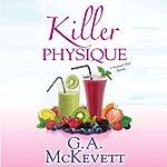 Killer Physique: Savannah Reid, Book 19 | G. A. McKevett