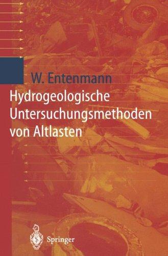 Hydrogeologische Untersuchungsmethoden von Altlasten