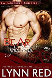 Bear Your Teeth (Alpha Werebear Paranormal Shifter Romance) (The Jamesburg Shifters Book 7) (English Edition)