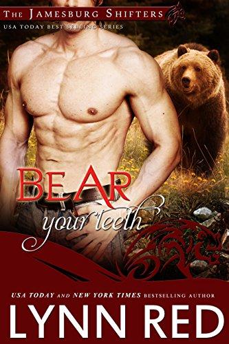 Bear Your Teeth (Alpha Werebear Paranormal Shifter Romance) (The Jamesburg Shifters Book 7)