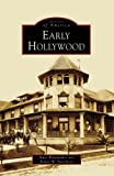 Early Hollywood, Marc Wanamaker and Robert W. Nudelman, 0738547921
